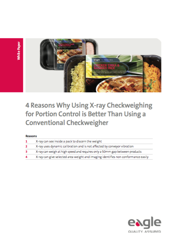 4 Reasons Why Using X-ray Checkweighing for Portion Control is Better Than Using a Conventional Checkweigher